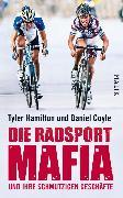 Cover-Bild zu Die Radsport-Mafia und ihre schmutzigen Geschäfte (eBook) von Hamilton, Tyler
