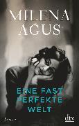 Cover-Bild zu Eine fast perfekte Welt von Agus, Milena