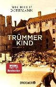 Cover-Bild zu Trümmerkind von Borrmann, Mechtild