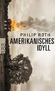 Cover-Bild zu Amerikanisches Idyll von Roth, Philip