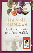 Cover-Bild zu Als die Sehnsucht uns Flügel verlieh von Münzer, Hanni