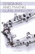 Cover-Bild zu Designing and Making Glass Jewellery (eBook) von Janeckova, Mirka