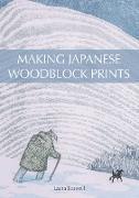 Cover-Bild zu Making Japanese Woodblock Prints (eBook) von Boswell, Laura