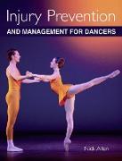 Cover-Bild zu Injury Prevention and Management for Dancers (eBook) von Allen, Nick