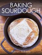 Cover-Bild zu Baking Sourdough (eBook) von Roberts, Kevan
