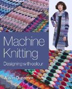 Cover-Bild zu Machine Knitting (eBook) von Dupernex, Alison