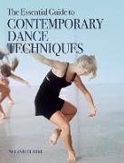 Cover-Bild zu The Essential Guide to Contemporary Dance Techniques (eBook) von Clarke, Melanie