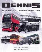 Cover-Bild zu Dennis Buses and Other Vehicles (eBook) von Goundry, Andy