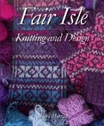 Cover-Bild zu Fair Isle Knitting and Design (eBook) von Merrall, Nicki