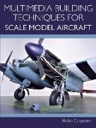 Cover-Bild zu Multimedia Building Techniques for Scale Model Aircraft (eBook) von Carpenter, Robin