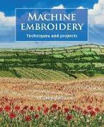 Cover-Bild zu Machine Embroidery (eBook) von Fell, Claire