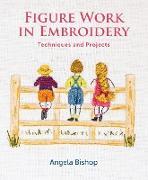 Cover-Bild zu Figure Work in Embroidery (eBook) von Bishop, Angela
