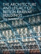 Cover-Bild zu The Architecture and Legacy of British Railway Buildings (eBook) von Thornton, Robert