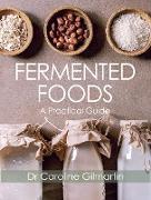 Cover-Bild zu Fermented Foods (eBook) von Gilmartin, Caroline