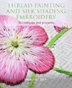 Cover-Bild zu Thread Painting and Silk Shading Embroidery (eBook) von Dier, Margaret