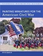 Cover-Bild zu Painting Miniatures for the American Civil War (eBook) von Barber, Steve