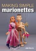 Cover-Bild zu Making Simple Marionettes (eBook) von Roberts, John