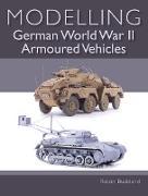 Cover-Bild zu Modelling German WWII Armoured Vehicles (eBook) von Buckland, Robin