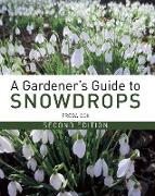 Cover-Bild zu Gardener's Guide to Snowdrops (eBook) von Cox, Freda