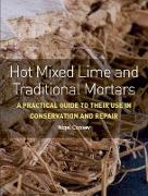 Cover-Bild zu Hot Mixed Lime and Traditional Mortars (eBook) von Copsey, Nigel