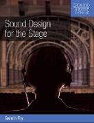 Cover-Bild zu Sound Design for the Stage (eBook) von Fry, Gareth