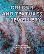 Cover-Bild zu Colour and Textures in Jewellery (eBook) von Gilbey, Nina