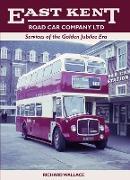 Cover-Bild zu East Kent Road Car Company Ltd: Services of the Golden Jubilee Era (eBook) von Wallace, Richard