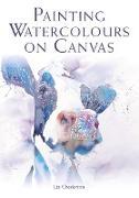 Cover-Bild zu Painting Watercolours on Canvas (eBook) von Chaderton, Liz