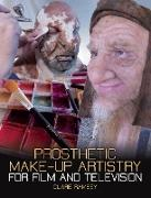 Cover-Bild zu Prosthetic Make-Up Artistry for Film and Television (eBook) von Ramsey, Clare