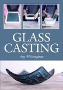 Cover-Bild zu Glass Casting (eBook) von Whittingham, Amy