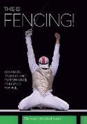 Cover-Bild zu This is Fencing! (eBook) von Wojciechowski, Ziemowit