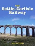 Cover-Bild zu The Settle-Carlisle Railway (eBook) von Salveson, Paul
