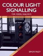 Cover-Bild zu Colour Light Signalling for Model Railways (eBook) von Paley, Simon