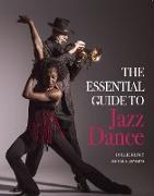 Cover-Bild zu The Essential Guide to Jazz Dance (eBook) von Henry, Dollie