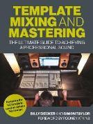 Cover-Bild zu Template Mixing and Mastering von Decker, Billy