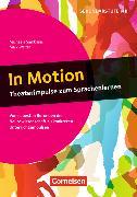 Cover-Bild zu Sambanis, Michaela: In Motion - Theaterimpulse zum Sprachenlernen