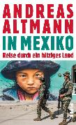 Cover-Bild zu In Mexiko (eBook) von Altmann, Andreas