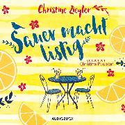 Cover-Bild zu Sauer macht listig (ungekürzt) (Audio Download) von Ziegler, Christine