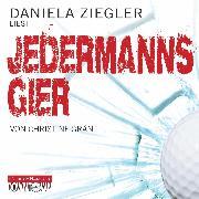 Cover-Bild zu Jedermanns Gier (Audio Download) von Grän, Christine