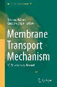 Cover-Bild zu Membrane Transport Mechanism (eBook) von Krämer, Reinhard (Hrsg.)
