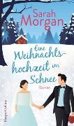 Cover-Bild zu Eine Weihnachtshochzeit im Schnee von Morgan, Sarah