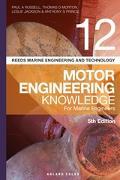 Cover-Bild zu Reeds Vol 12 Motor Engineering Knowledge for Marine Engineers (eBook) von Russell, Paul Anthony