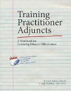 Cover-Bild zu Training Practitioner Adjuncts: A Workbook for Increasing Educator Effectiveness (eBook) von Jackson, Paul C.
