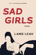 Cover-Bild zu Sad Girls (eBook) von Leav, Lang