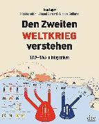 Cover-Bild zu Den Zweiten Weltkrieg verstehen von Lopez, Jean