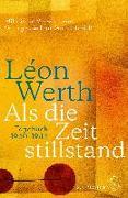 Cover-Bild zu Als die Zeit stillstand von Werth, Léon