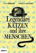 Cover-Bild zu Legendäre Katzen und ihre Menschen von Reinecke, Heike