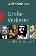 Cover-Bild zu Grosse Verlierer von Schneider, Wolf