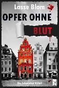 Cover-Bild zu Opfer ohne Blut (eBook) von Blom, Lasse