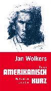 Cover-Bild zu Amerikanisch kurz (eBook) von Wolkers, Jan